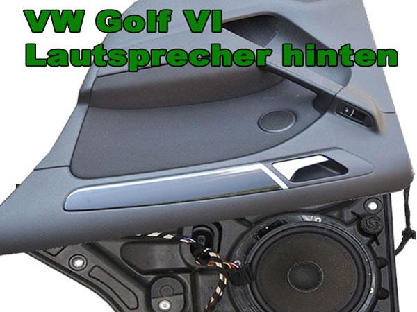 VW Golf VI Lautsprecher hinten einbauen