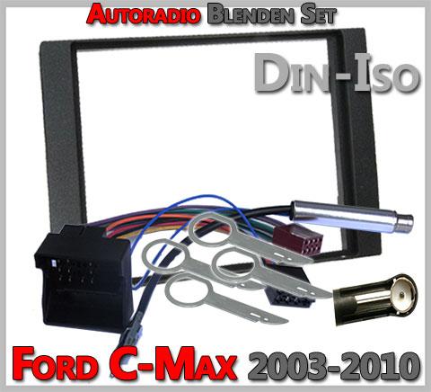 Ford C-Max 2-DIN Autoradio Blenden Set 2003-2010