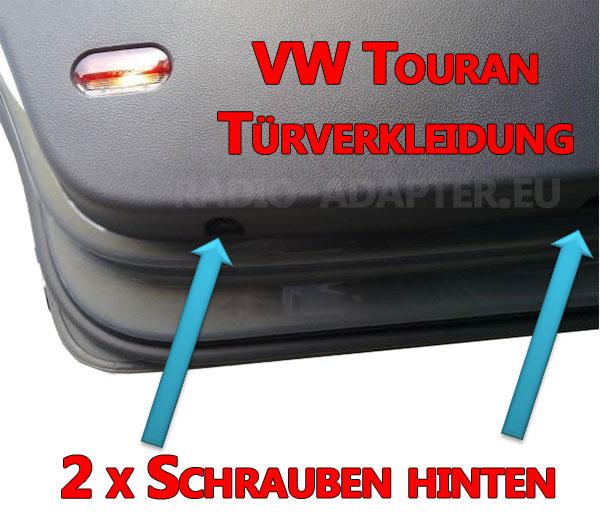 VW Touran Türverkleidung hinten Verschraubung unterhalb