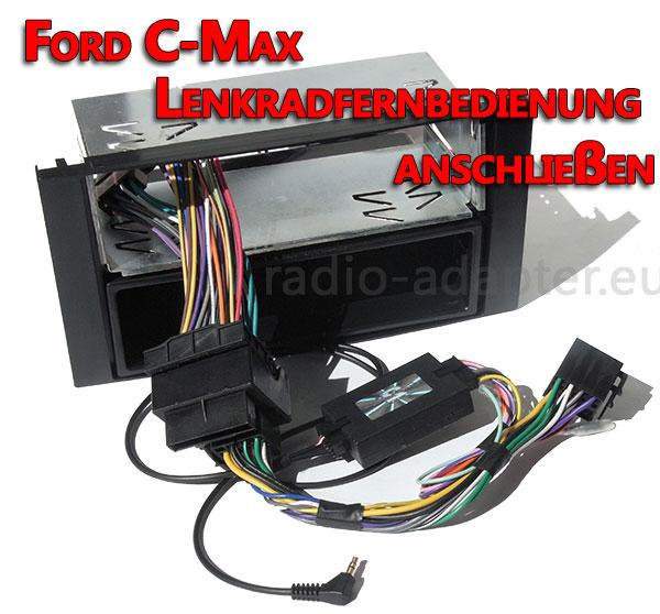 Ford C-Max Lenkradfernbedienung anschließen ohne CAN BUS
