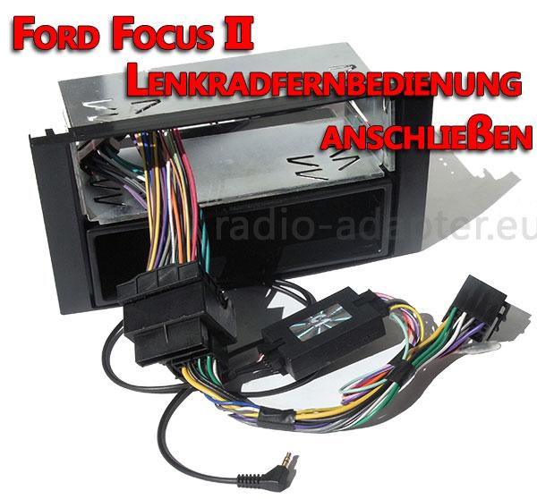 Lenkradfernbedienung anschließen im Ford Focus II ohne CAN BUS