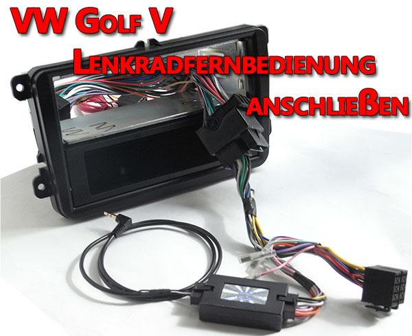 VW Golf V Lenkradfernbedienung anschließen