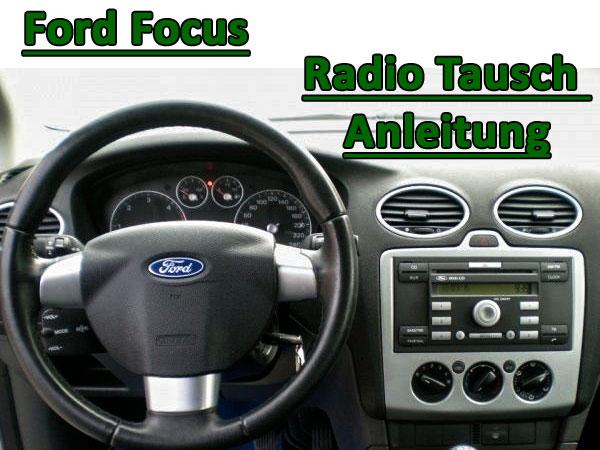 Autoradio Ausbau Ford Focus ab 2005 Anleitung