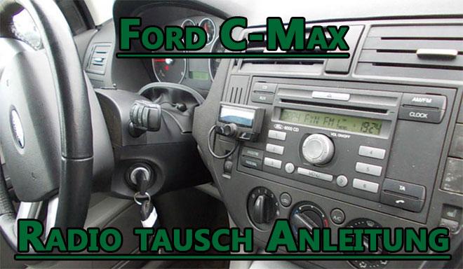 Radiowechsel Ford C-Max ab 2003 Einbauanleitung