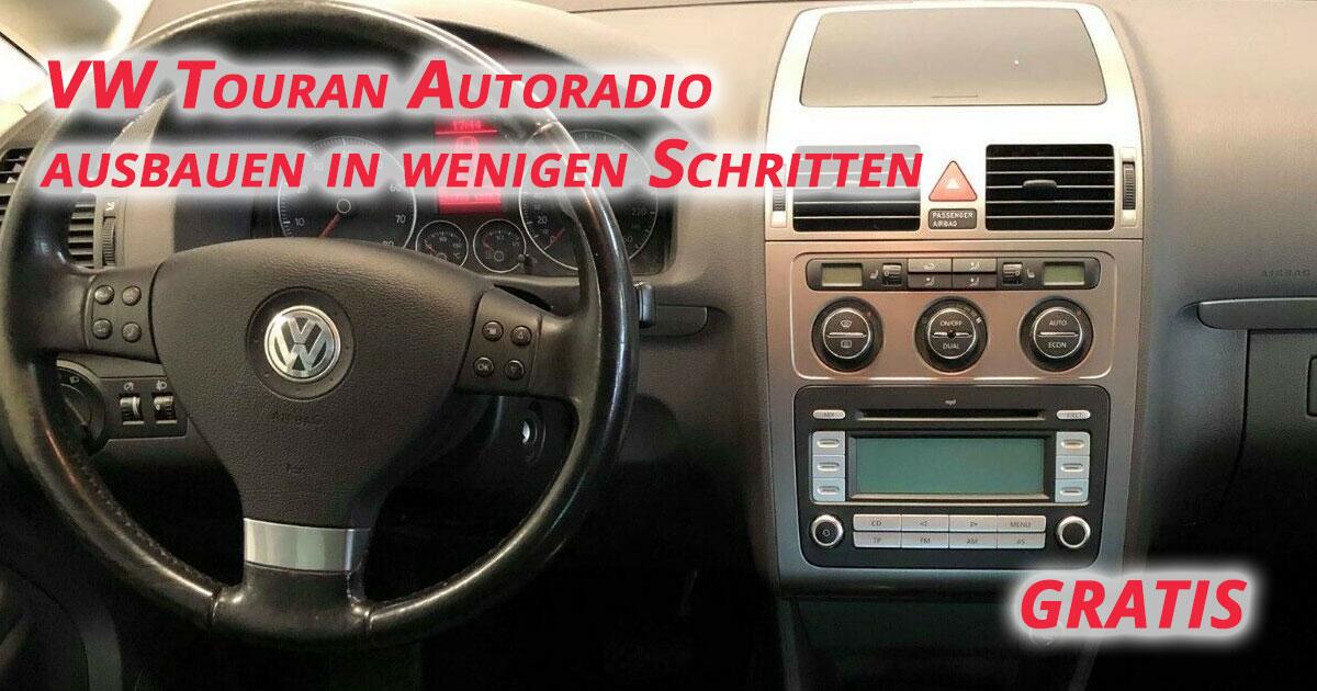 VW Touran Autoradio ausbauen in wenigen Schritten